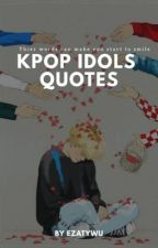 K-idol Quotes // Ongoing by Hagemaru-