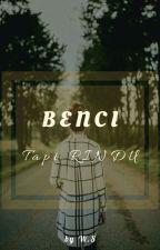 Benci Tapi Rindu (GxG) [SLOW UPDATE] by Wan_Sempoi