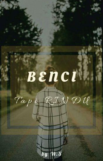 Benci Tapi Rindu (GxG) [SLOW UPDATE]