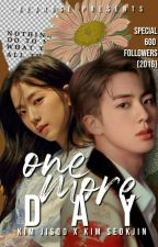 One More Day // Jin x Jisoo by -redrose