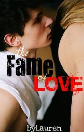 The Fame of Love