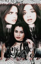 Another Love ×Camren Adaptación× by BOSSofMyMIND