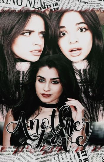 Another Love ×Camren Adaptación× Completa