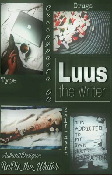 [ Creepypasta OC ] RaPis the Writer (Luus the Writer)