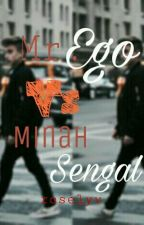 Mr. Ego & Minah Sengal  by roselyv