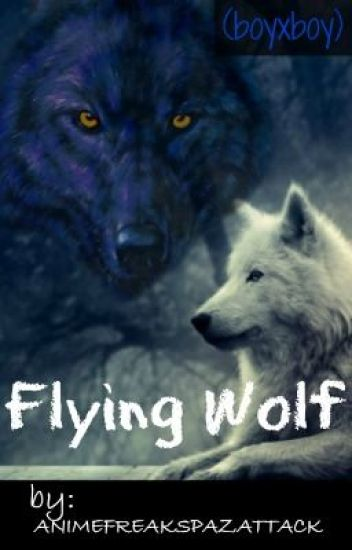 Flying Wolf boyxboy (title may change)