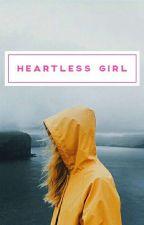 Heartless's Girl by qam_qaisarah
