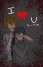 I ❤️ U [Male Yandere x Male Reader] by Luv_Me_Pls