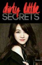 Dirty Little Secret by Bbmiaow