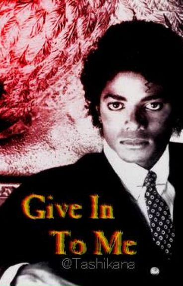 Give In To Me [ Michael Jackson ]