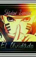 Naruto Senju Uzumaki:El Olvidado by KiraNoShadow