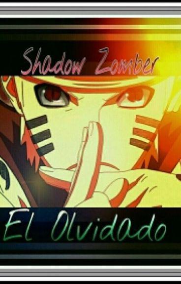 Naruto Senju Uzumaki:El Olvidado