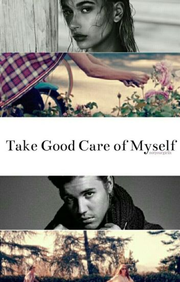 Take Good Care Of Myself / jailey