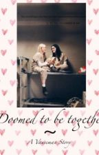 Doomed To Be Together ~ A Vauseman Fanfiction by Vausemans