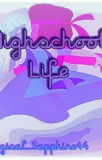 Highschool Life || Ruby x Sapphire Fanfiction [DISCONTINUED] by xulury