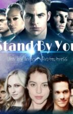 Stand By You by InfinityProtectress