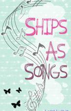 Ships As Songs [Youtubers] by AoriAdkins