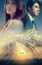 Missing You (COMPLETE) by Hyull_Fanfiction
