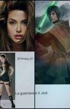 La guerriera e il Jedi by Fantasy_03