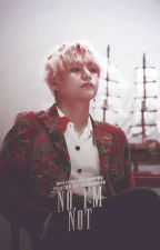 [C] No, I'm Not. » Kim Taehyung « by wxlmxx