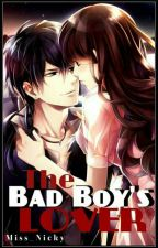 The Bad Boy's Lover by -asdfghjklq