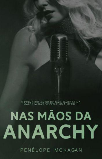 Nas mãos da Anarchy