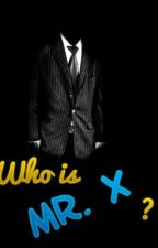 WHO IS MR.X? (ONE DIRECTION & TU) by crazymofoliz