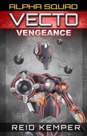 Alpha Squad - Vecto: Vengeance by ReidKemper