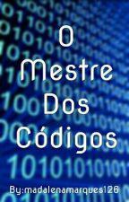 O Mestre Dos Códigos by madalenamarques126