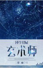 Trọng sinh tinh tế chi huyền thuật sư - Tam Sỏa Nhị Phong by xavien2014