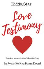Love Testimony by Kiddo_Star