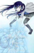My Brothers Frenemy Natsu X Reader by FairyTailFreaks13
