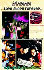 Manan - Love story Forever (Completed) by garnoldnia