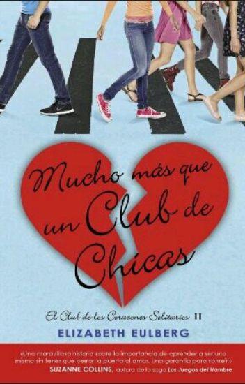 Mucho Más que Un Club De Chicas.