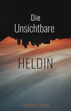 Die Unsichtbare Heldin  by Crescentmoon_light