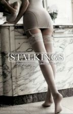 ||Stalkings|| One Shots by thebibblebaby