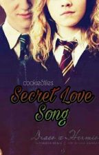 Secret Love Song (Dramione Fanfic) *EDITING* by Excruciate_24