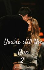 You're still the One 2 by jlovercelinacruz