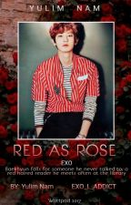 RED AS ROSE (OS CHANBAEK) by EXO_L_ADDICT