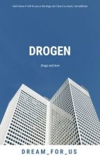 Drogen | tardy by Dream_for_us