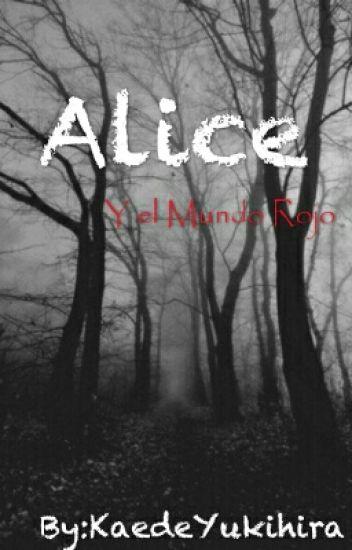 Alice y el Mundo Rojo.