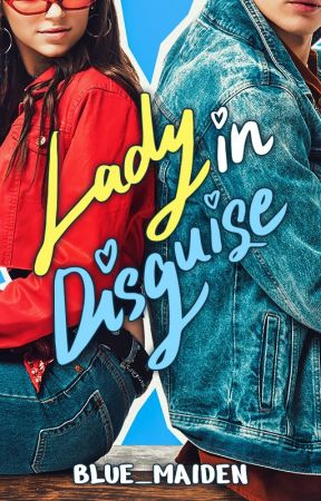 Lady in Disguise - (with TV Adaptation) by blue_maiden