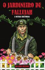 O Jardineiro de Fallujah (degustação) by ricbrandes