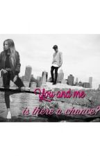 You & Me - Is there a chance? (New District FF) by laura_cavaliere