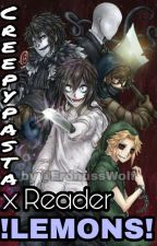 Creepypasta X Reader lemon by ErdnussWolf