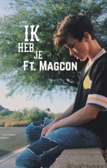 Ik heb je || ft. Magcon