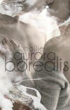aurora borealis; stalia by molliest