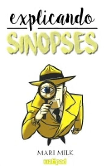 Explicando Sinopses