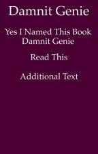 Damnit Genie by Tannishsnake43