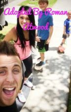 Adopted by Roman Atwood  by Cooldude10987